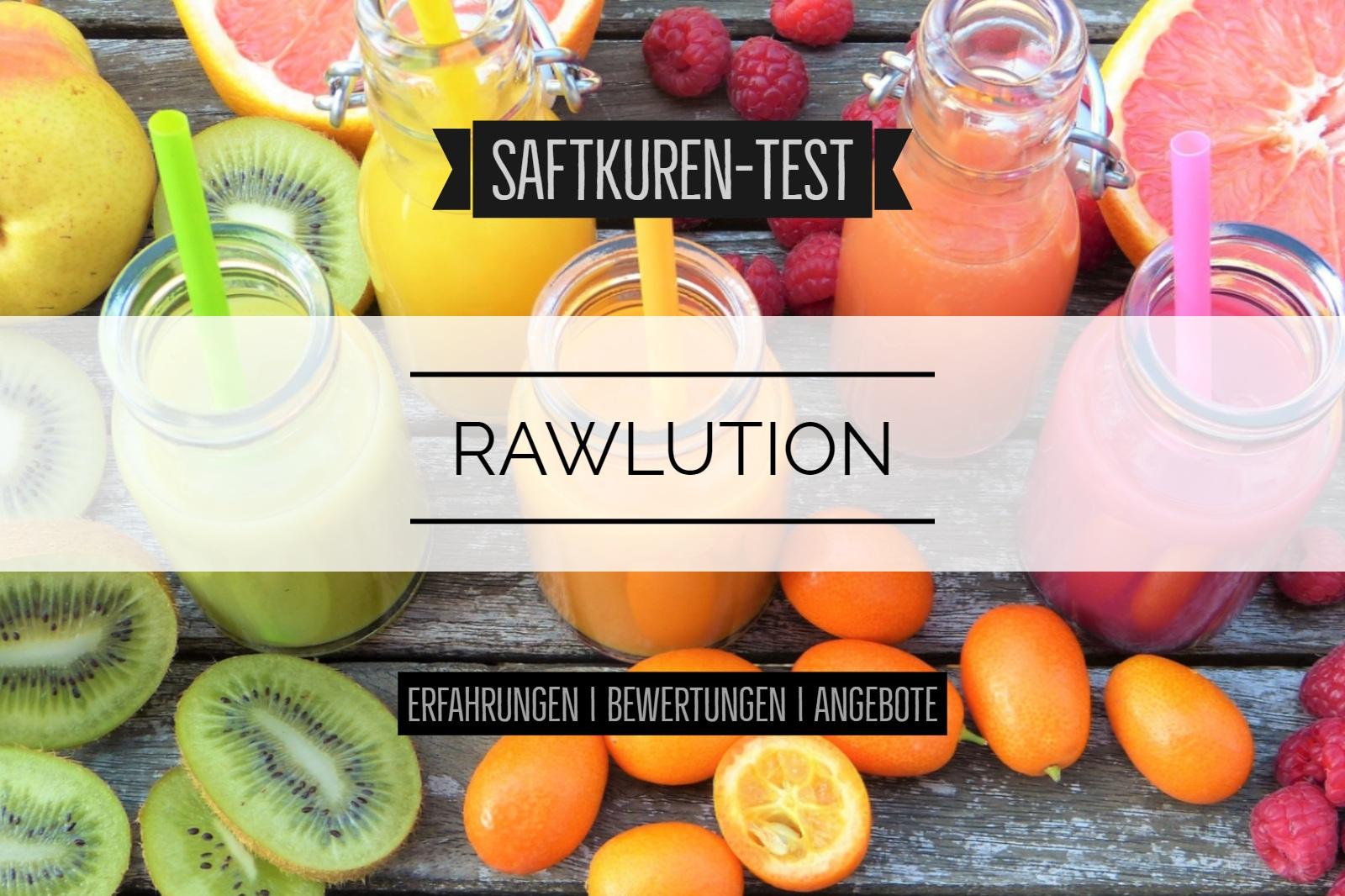 Test Und Erfahrungen Saftkur Von Rawlution Juicy24 Saftkuren