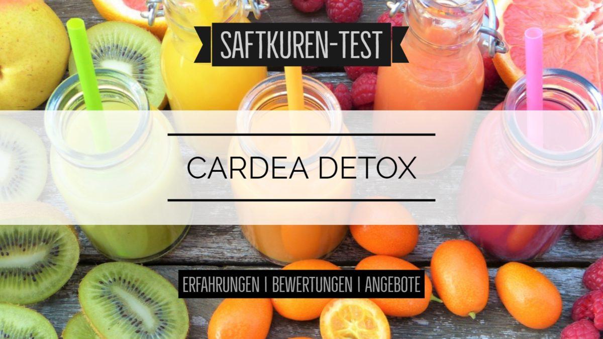 Test und Erfahrungen: Saftkur von Cardea Detox