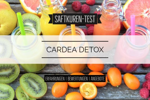 Saftkur Cardea Detox Erfahrungen
